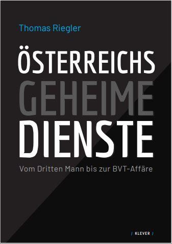 Neue Publikation: Österreichs geheimeDienste