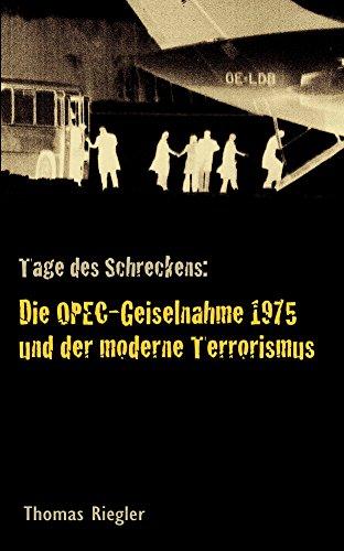 45 Jahre nach der OPEC-Geiselnahme: Wie der Anschlag gelingenkonnte